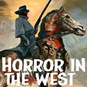Horror in the West