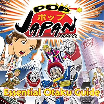 Pop Japan Travel: Essential Otaku Guide