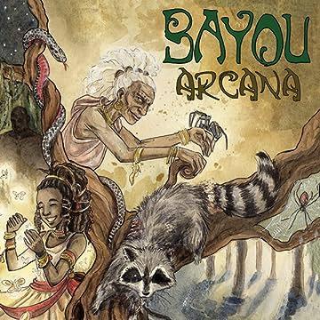 Bayou Arcana