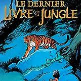 Le Dernier livre de la jungle