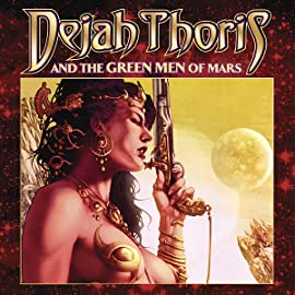 Dejah Thoris and the Green Men of Mars