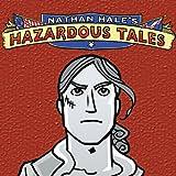 Nathan Hale's Hazardous Tales