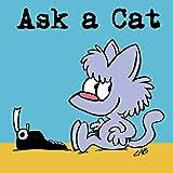 Ask a Cat