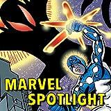 Marvel Spotlight (1979-1981)