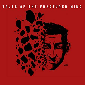 Tales Of The Fractured Mind