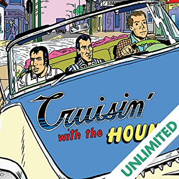 Cruisin' with the Hound: The Life and Times of Fred Toote
