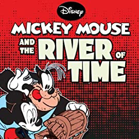 Mickey Mouse in the River of Time