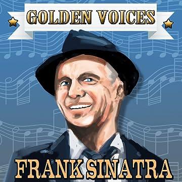 Golden Voices: Frank Sinatra