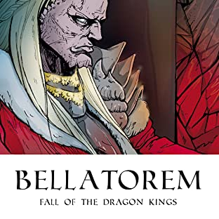Bellatorem, Vol. 1: Fall of the Dragon Kings