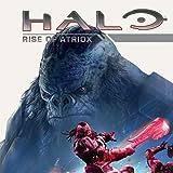 Halo Rise of Atriox