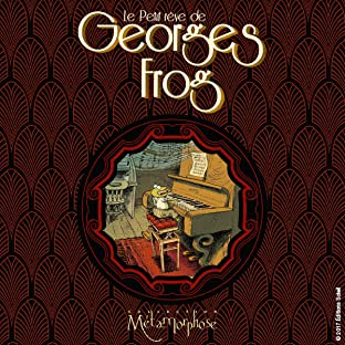 Le Petit Rêve de Georges Frog