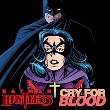 Batman/Huntress: Cry For Blood (2000)