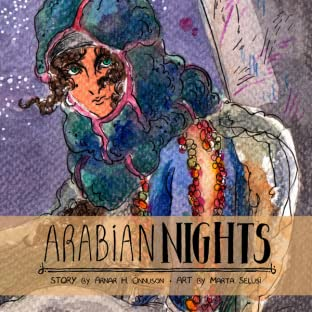 The Arabian Nights: Through the Sands and the Kingdoms