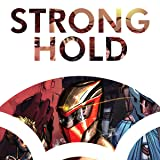 Stronghold: Hope Is Not Yet Lost