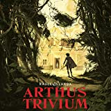 Arthus Trivium