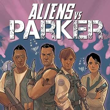 Aliens vs. Parker