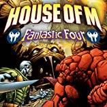Fantastic Four: House Of M