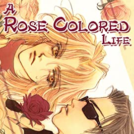 A Rose Colored Life