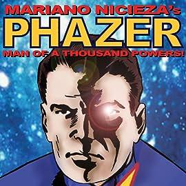 Phazer, Vol. 1: Man of a Thousand Powers