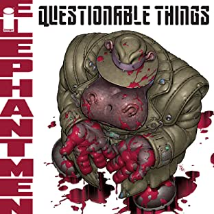 Elephantmen: Questionable Things