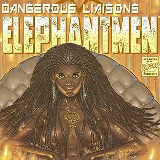 Elephantmen: Dangerous Liaisons