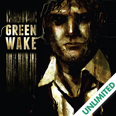 Green Wake: Vol. 1