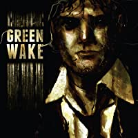 Green Wake: Vol. 1