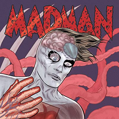 Madman Atomic: Madman in Space!