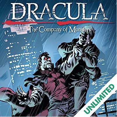 Dracula: The Company of Monsters - Volume 1