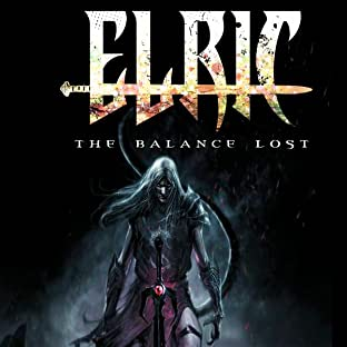 Elric: The Balance Lost - Volume 1
