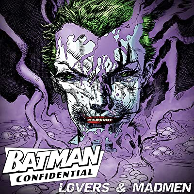 Batman: Lovers and Madmen
