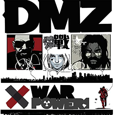 DMZ: War Powers