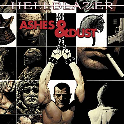 Hellblazer: Ashes & Dust
