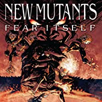 Fear Itself: New Mutants