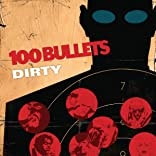 100 Bullets: Dirty