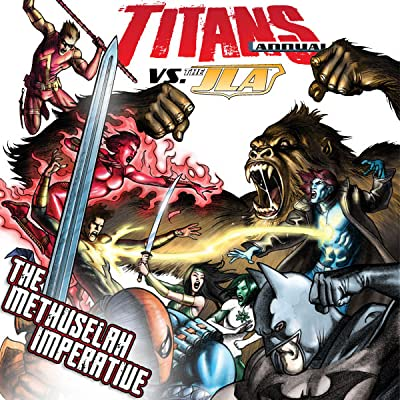 Titans: The Methuselah Imperative
