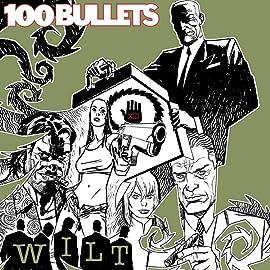 100 Bullets: Wilt