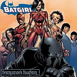 Batgirl: Destruction's Daughter
