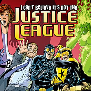 JLA: I Can't Believe It's Not the Justice League!