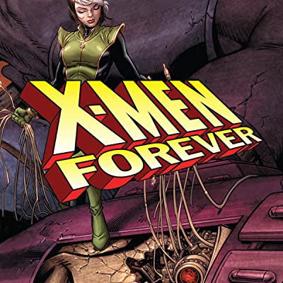 X-Men: Forever Vol. 2 - The Secret History of the Sentinels