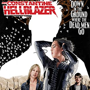 Hellblazer: Down in the Ground Where the Dead Men Go