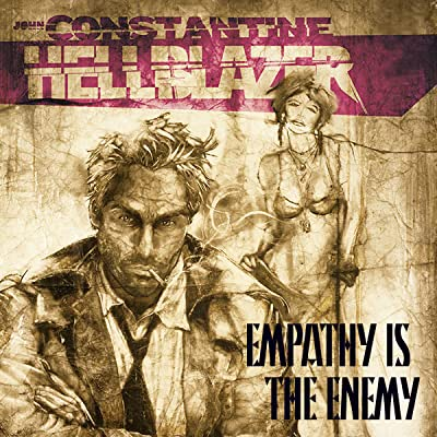 Hellblazer: Empathy Is the Enemy