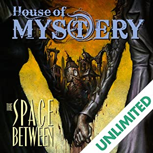 House of Mystery: The Space Between