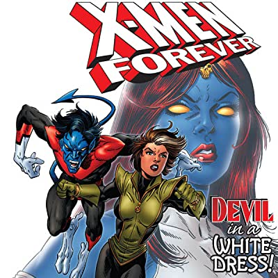X-Men: Forever Vol. 4: Devil in a White Dress