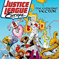 Justice League Europe: The Extremists Vector