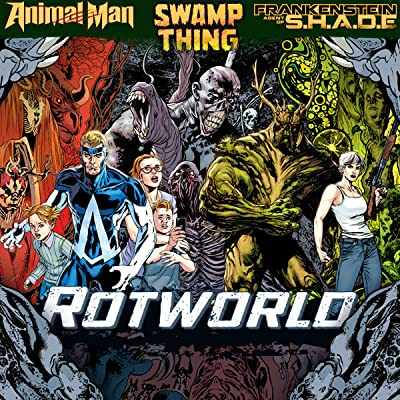 Animal Man/Swamp Thing - Rotworld