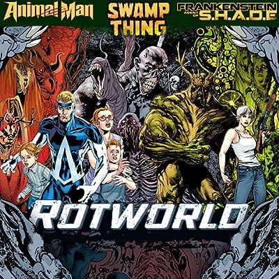 Animal Man/Swamp Thing - Rotworld