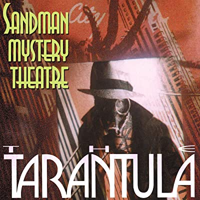 Sandman Mystery Theatre: The Tarantula