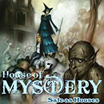 House of Mystery: Safe As Houses