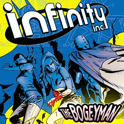 Infinity Inc.: The Bogeyman